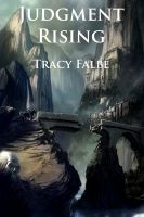 Cover for 'Judgment Rising: The Rys Chronicles Book III'