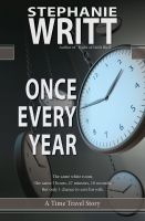Cover for 'Once Every Year: A Time Travel Story'