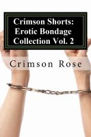 Cover for 'Crimson Shorts: Erotic Bondage Collection Vol. 2'