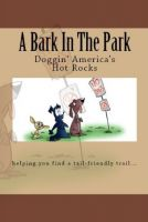 Cover for 'A Bark In The Park-Doggin' America's Hot Rocks'