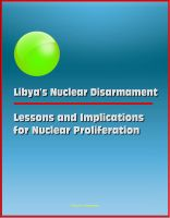 Cover for 'Libya's Nuclear Disarmament: Lessons and Implications for Nuclear Proliferation'
