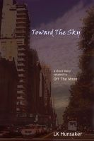 Cover for 'Toward The Sky'