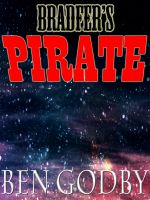 Cover for 'Bradfer's Pirate: A Short Story'