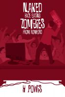 Cover for 'Naked Face Eating Zombies From Romford - A Novella'