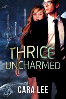 Cover for 'Thrice Uncharmed'