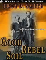 Cover for 'Good Rebel Soil'