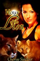 Cherise Sinclair - Hour of the Lion (The Wild Hunt Legacy 1)