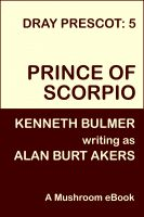 Cover for 'Prince of Scorpio [Dray Prescot #5]'