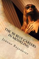 Cover for 'The 50 Best Careers in Modeling'