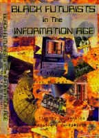 Cover for 'Black Futurists In The Information Age: Vision of a 21st Century Technological Renaissance'