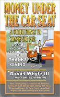 Cover for 'Money Under the Car Seat and Other Things to Thank God For'