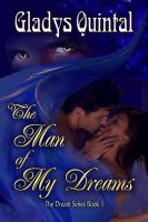 Cover for 'The Man of my Dreams (book #1 in The Dream Series)'