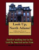 Cover for 'A Walking Tour of North Adams, Massachusetts'
