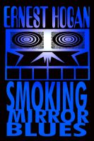 Cover for 'Smoking Mirror Blues'