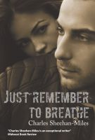 Cover for 'Just Remember to Breathe'