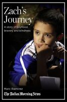 Cover for 'Zach's Journey: A story of boyhood, bravery and blindness'