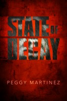 State of Decay (State of Decay Trilogy Book 1)