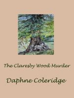 Cover for 'The Claresby Wood Murder'
