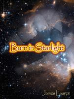 Cover for 'Burn in Starlight'