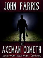 Cover for 'The Axeman Cometh'