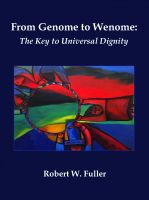 Cover for 'From Genome to Wenome: The Key to Universal Dignity'