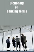 Cover for 'Dictionary of Banking Terms'