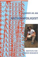 Cover for 'Career as an Anthropoligist'