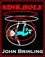Cover for 'Sinkhole: A Short Story'