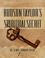 Cover for 'Hudson Taylor's Spiritual Secret'