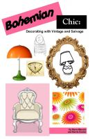 Cover for 'Bohemian Chic: Decorating with Vintage and Salvage'