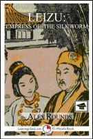 Cover for 'Leizu: Empress of the Silkworm: Educational Version'