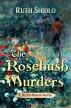 The Rosebush Murders (A Helen Mirkin novel) by Ruth Shidlo