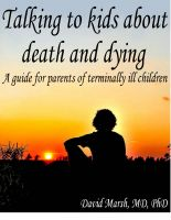 Cover for 'Talking to kids about death and dying: A guide for parents of terminally ill children'