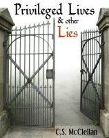 Cover for 'Privileged Lives and Other Lies'