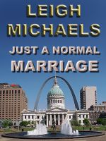 Cover for 'Just a Normal Marriage'