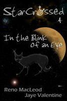 Cover for 'StarCrossed 4: In the Blink of an Eye'