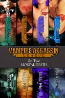 Cover for 'Vampire Assassin League, Set Two: Mortal Death'
