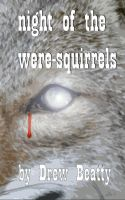Cover for 'Night of the Were-Squirrels'
