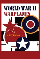 Cover for 'World War II Warplanes: The Iconic Warplanes of World War II'