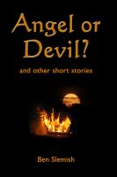 Cover for 'Angel or Devil? and other short stories'