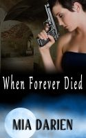 Cover for 'When Forever Died'