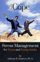 Cover for 'iCope: Stress Management for Teens and Young Adults'