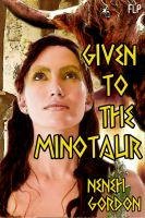 Cover for 'Given to the Minotaur (Paranormal Erotic Romance Story)'