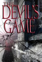 Cover for 'The Devil's Game by S.L. Pierce and Maren Kaye'
