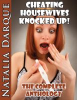 Cover for 'Cheating Housewives Knocked Up: The Complete Anthology'