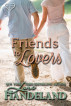 Friends to Lovers (Lori's Classic Love Stories) by Lori Handeland