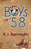 Cover for 'The Boys of '58'