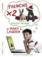 Cover for 'Frenchie X 2- Follow the Blog'