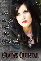 Cover for 'Be Careful What You Wish For (Book 2 in The Dream Series)'