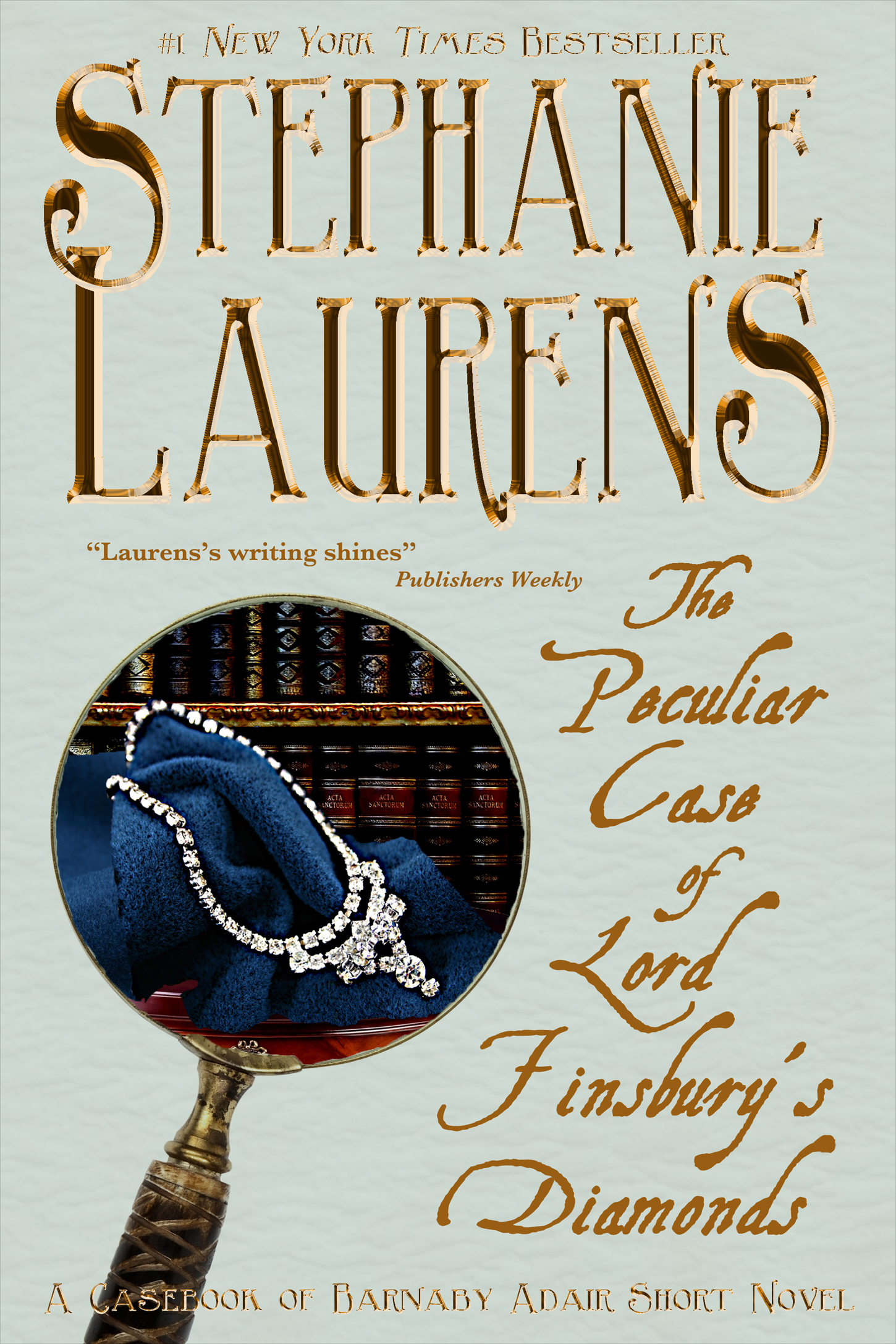 Stephanie Laurens - The Peculiar Case of Lord Finsbury's Diamonds